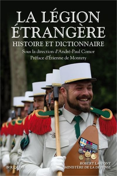 La Légion étrangère: Histoire et dictionnaire 24bwt6