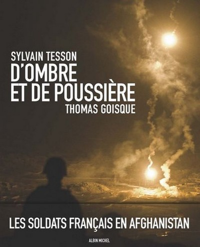 D'ombre et de poussière. Les soldats français en Afghanistan 278nvt